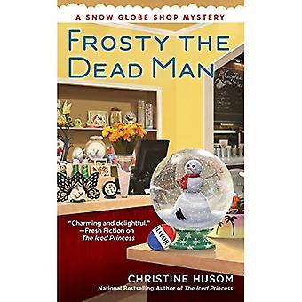 Givré le Dead Man (Snow Globe boutique mystère)