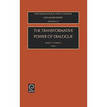 The Transformative Power of Dialogue by Roberts & Jay