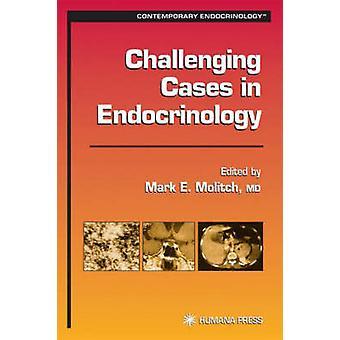 Uitdagende dossiers in de endocrinologie door Molitch & Mark
