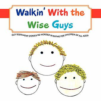 Walkin mit den Wise Guys von Strait & L. J.
