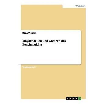 Mglichkeiten Und Grenzen des Benchmarking von Wtzel & Dana