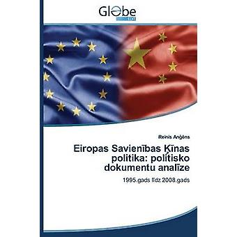 Eiropas Savien Bas NAS Politika Politisko Dokumentu Anal Ze by An