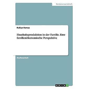 Haushaltsproduktion en der Familie. Eine familienkonomische perspectivas por Hamza & Rukiye