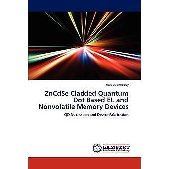 Zncdse クラッド量子ドットによるエル ・ AlAmoody ・ フアド不揮発性メモリ素子