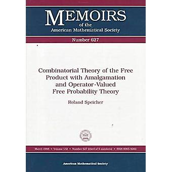 Combinatorial Theory of the Free Product with Amalgamation and Operat