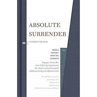 Absolute Surrender by Andrew Murray - 9781462747634 Book