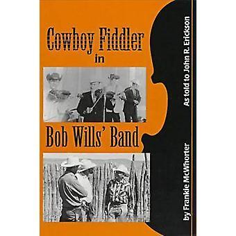 Cowboy Fiddler in Bob Wills' Band by Frankie McWhorter - Lanny Fiel -