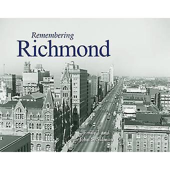 Remembering Richmond by Emily J Salmon - John S Salmon - 978159652627