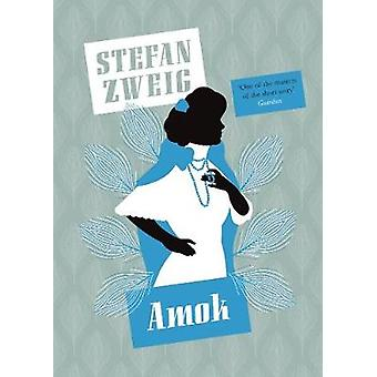 Amok by Stefan Zweig - 9781782274513 Book