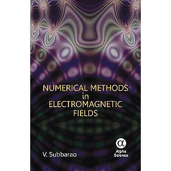 Numerical Methods in Electromagnetic Fields by V. Subbarao - 97818426