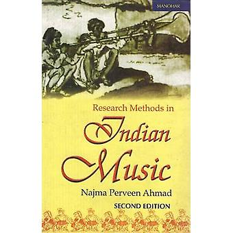 Research Methods in Indian Music by Najma Perveen Ahmad - 97881730434