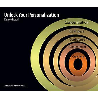 Unlock Your Personalization by Ramjee Prasad - 9788771120288 Book