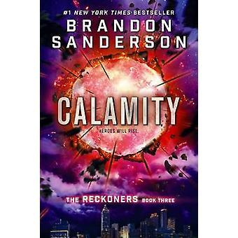 Calamity by Brandon Sanderson - 9780606398688 Book