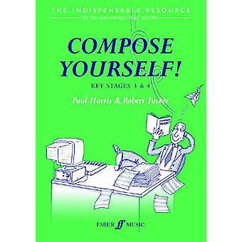 Compose Yourself! Teacher's Book by Paul Harris - 9780571519903 Book