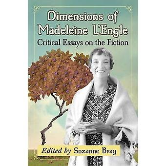 Dimensions of Madeleine L'Engle - Critical Essays on the Fiction by Su