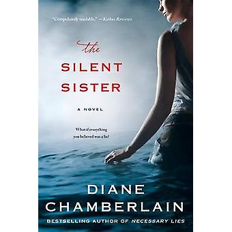 The Silent Sister by Diane Chamberlain - 9781250074355 Book
