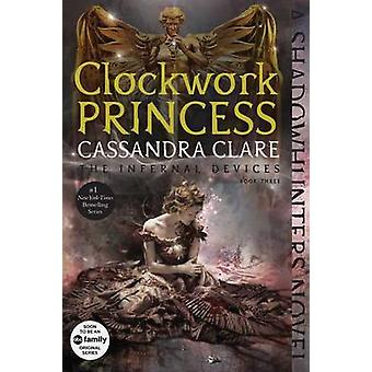 Clockwork Princess by Cassandra Clare - 9781481456036 Book