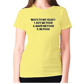 Womens lustige Feinschmecker T-shirt Slogan t-Shirt Damen essen - Wege zu meinem Herzen 1 kaufen sie mir Essen 2. Machen Sie mir Essen 3. Seien Sie Essen