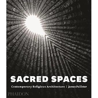 Sacred Spaces by James Pallister