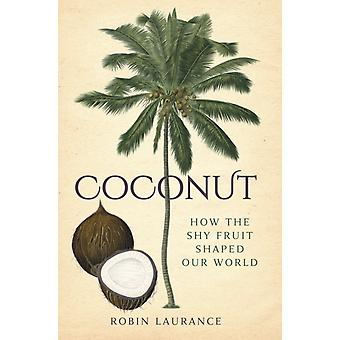 Coconut by Robin Laurance