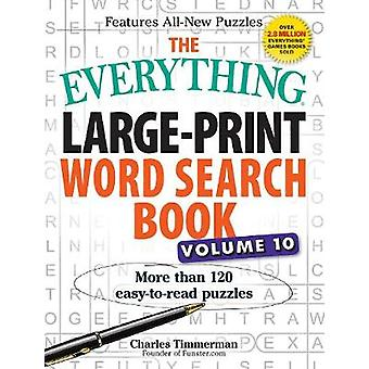 The Everything LargePrint Word Search Book Volume 10 by Timmerman & Charles