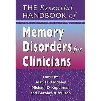 De essentiële Handbook of Geheugenstoornissen voor clinici