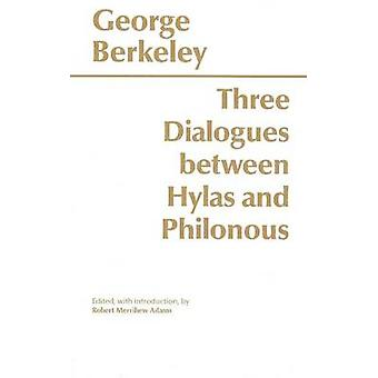 Three Dialogues Between Hylas and Philonous by George B. Berkeley - R