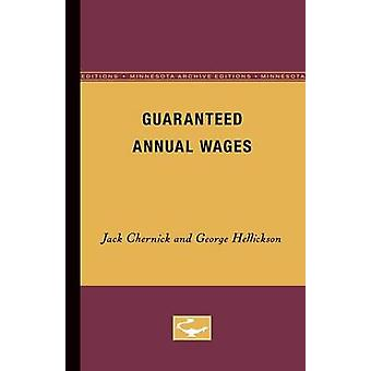 Guaranteed Annual Wages by Chernick & Jack