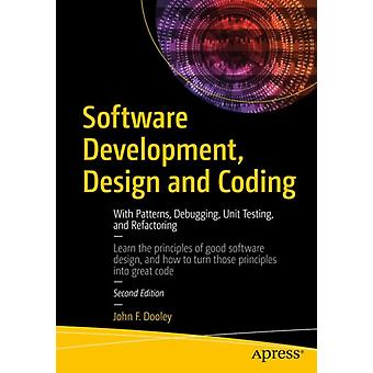 Software Development Design and Coding by John F. Dooley