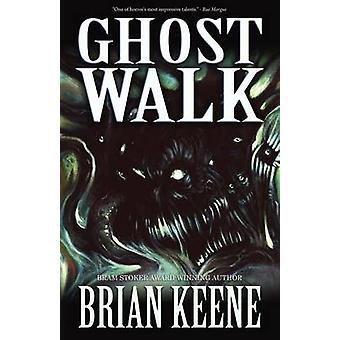 Ghost Walk by Keene & Brian
