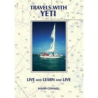 Travels With Yeti by Connell & Hiram