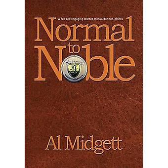 Normal to Noble by Midgett & Al