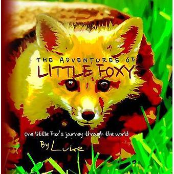 The Adventures of Little Foxy by Luke