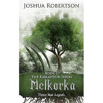Melkorka by Robertson & Joshua