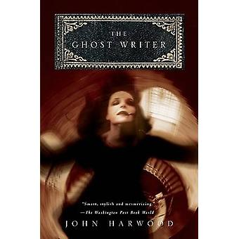 The Ghost Writer by John Harwood - 9780156032322 Book