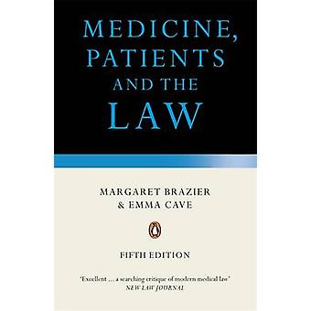 Medicine - Patients and the Law - Revised and Updated Fifth Edition by