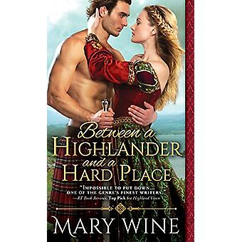 Between a Highlander and a Hard Place by Mary Wine - 9781492655541 Bo
