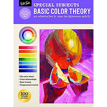 Special Subjects - Basic Color Theory - An introduction to color for be