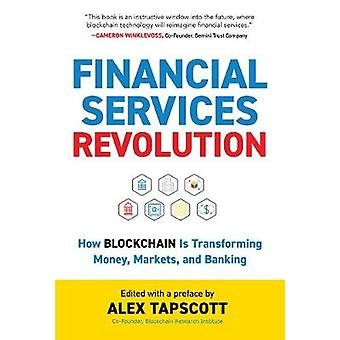 Financial Services Revolution - How Blockchain is Transforming Money -