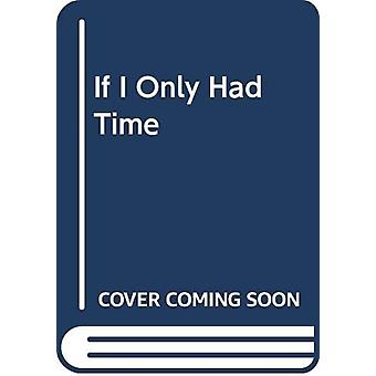 If I Only Had Time by Evald Flisar - 9789617047240 Book