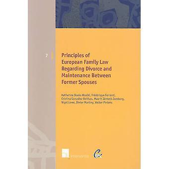 Principles of European Family Law Regarding Divorce and Maintenance B
