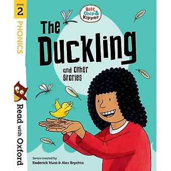 Read with Oxford Stage 2 Biff Chip and Kipper The Duckli by Roderick Hunt