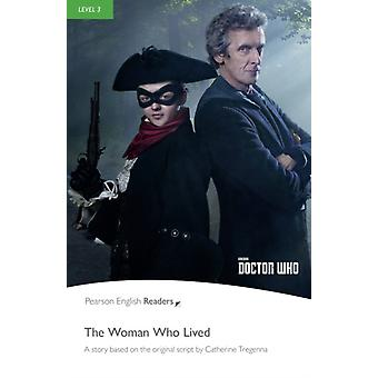 Level 3 Doctor Who The Woman Who Lived by Rice & Chris