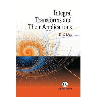 Integral Transforms and their Applications by K. P. Das - 97817833249