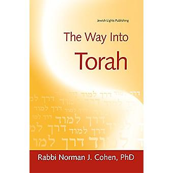 The Way into Torah by Norman J. Cohen - 9781580231985 Book