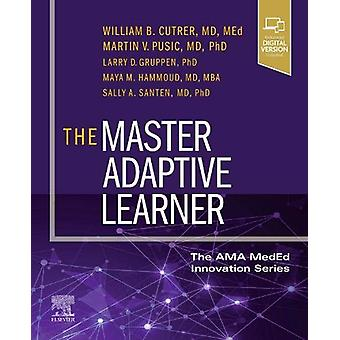 The Master Adaptive Learner - from the AMA MedEd Innovation Series by