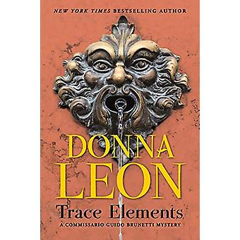 Trace Elements - A Comissario Guido Brunetti Mystery by Donna Leon - 9