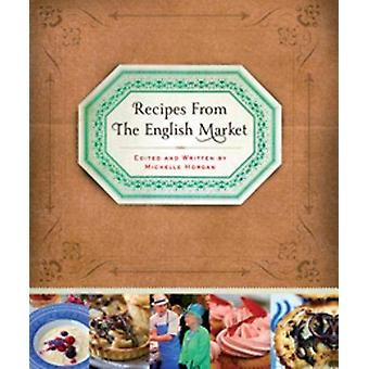 Recipes from the English Market - 2020 by Michelle Horgan - 9781782053