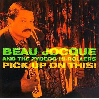 Beau Jocque - Pick Up on This [CD] USA import