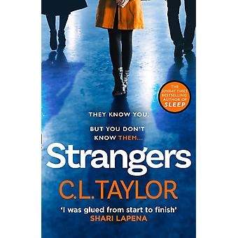 Strangers by Taylor & C.L.